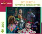 Burch: Puppets - 300pc Jigsaw Puzzle by Pomegranate