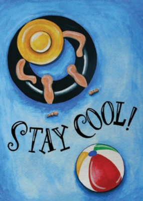 Stay Cool - Garden Flag by Toland