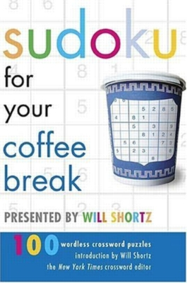 Paperback - Sudoku for Your Coffee Break Presented by Will Shortz